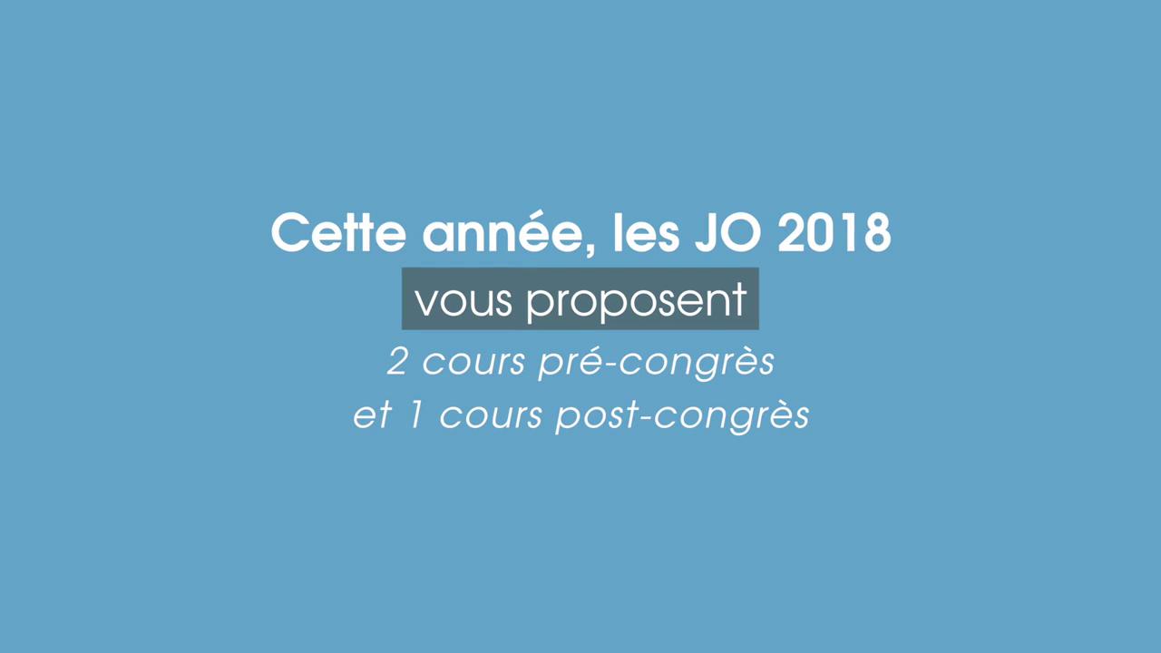 COURS PRE et POST CONGRES JO 2018